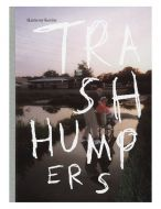 Trash Humpers (signed)