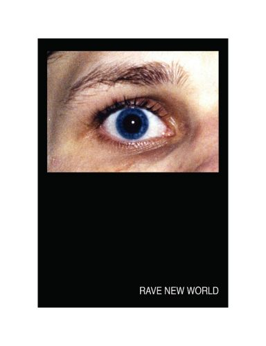 Rave New World