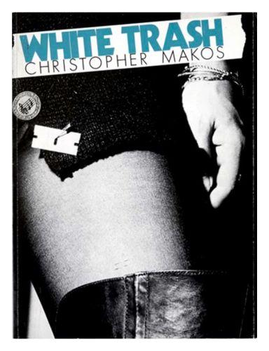 White Trash (1st. edition)